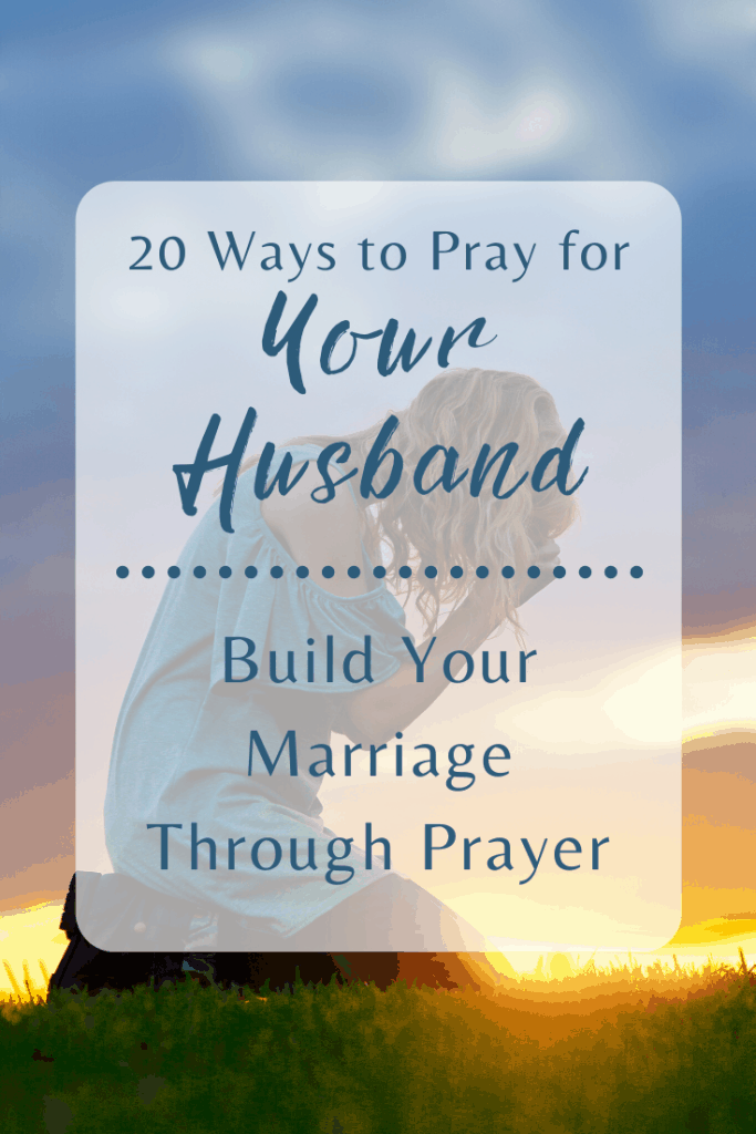 pray for your husband