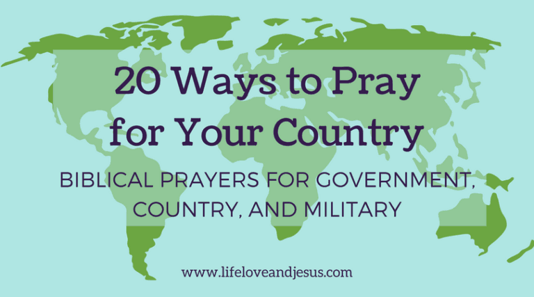 20 Ways to Pray for Your Government, Country, and Military