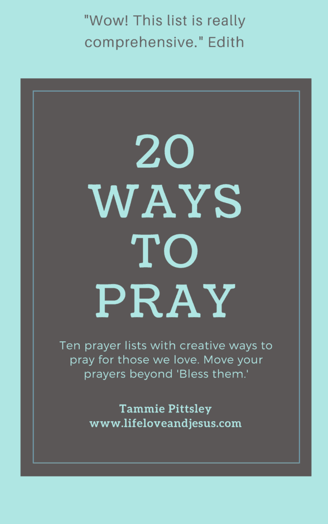20 ways to pray series