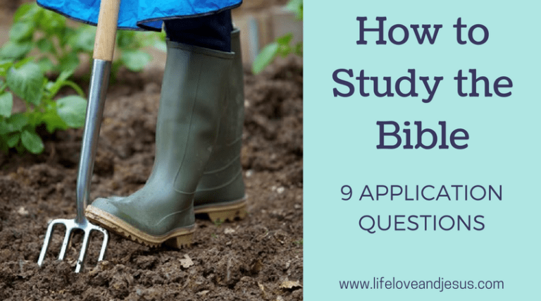 How to Do a Bible Study | 9 Application Questions