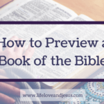 How to Do a Bible Book Study | Start with a Preview