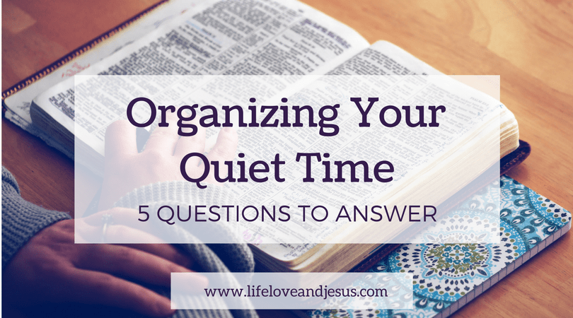organizing your quiet time