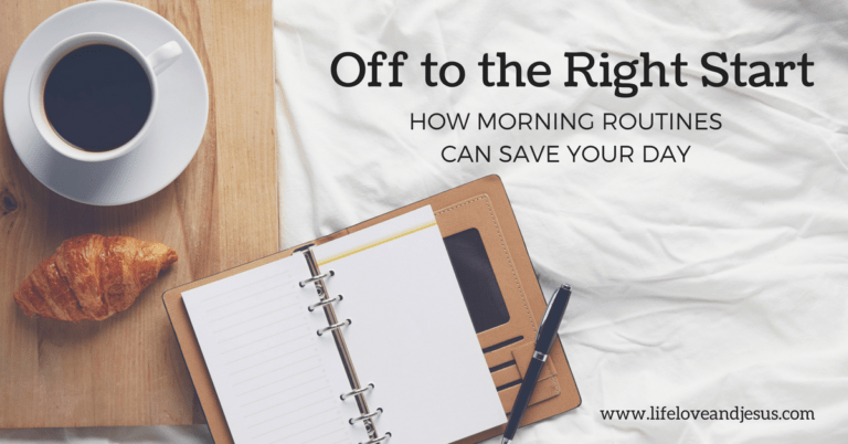 Off To The Right Start | How Morning Routines Can Save Your Day