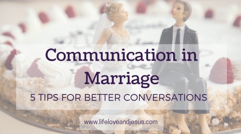 Communication in Marriage | 5 Tips For Better Conversations