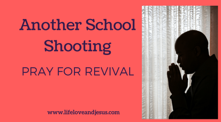 Another School Shooting | Pray for Revival