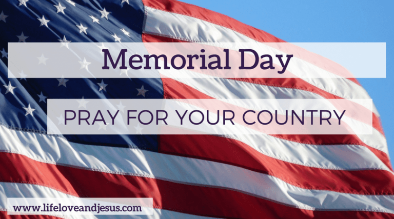 Pray for Your Country and Government | Memorial Day