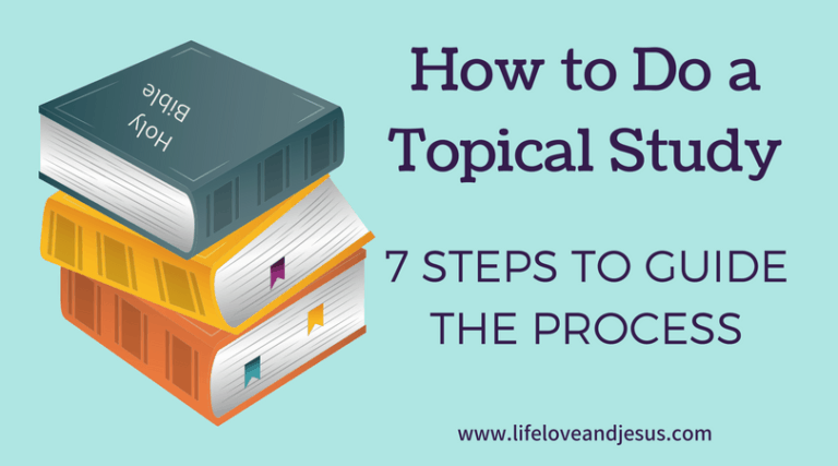 How to Do a Topical Bible Study | 7 Steps to Guide You