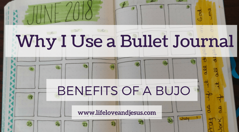 why I use a bullet journal