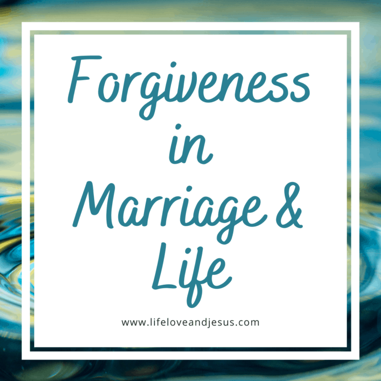 Forgiveness in Marriage and Life
