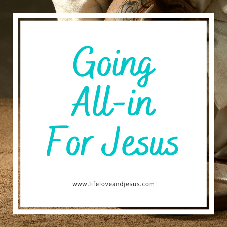 all in for Jesus