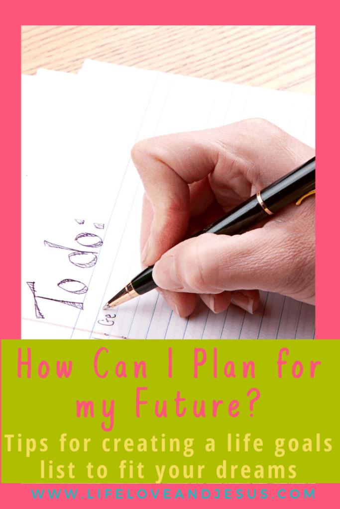 Creating a life goals list