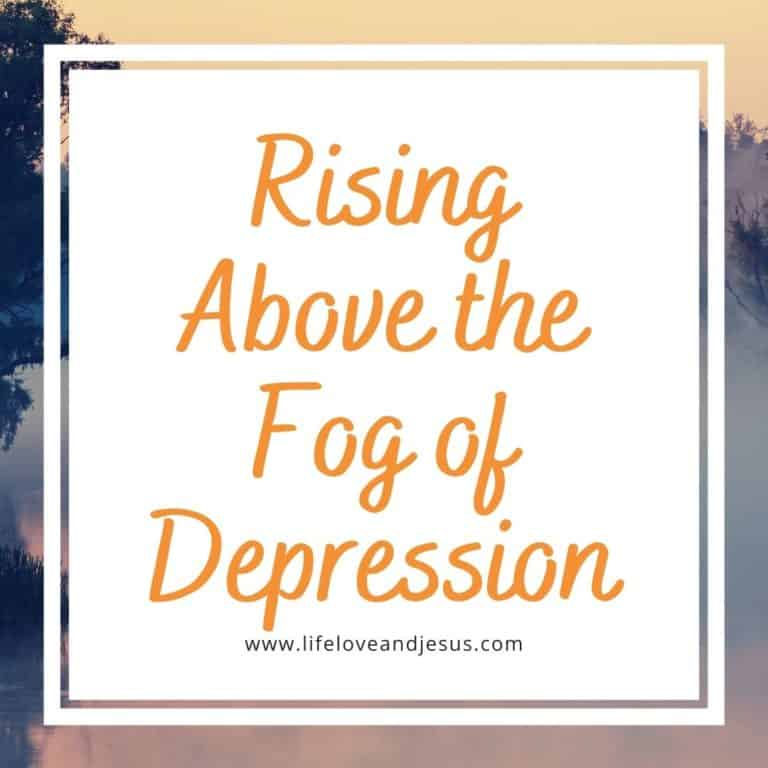 Rising Above the Fog of Depression