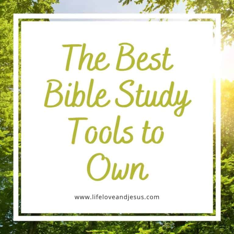 The Best Bible Study Tools to Own
