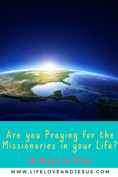 20 ways to pray for missionaries