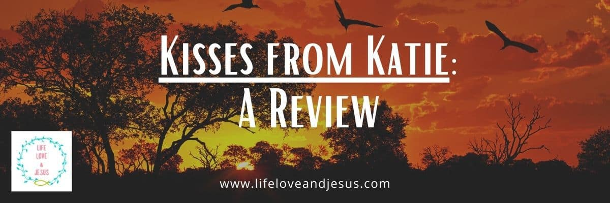 kisses from katie book review