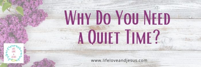 why do you need a quiet time