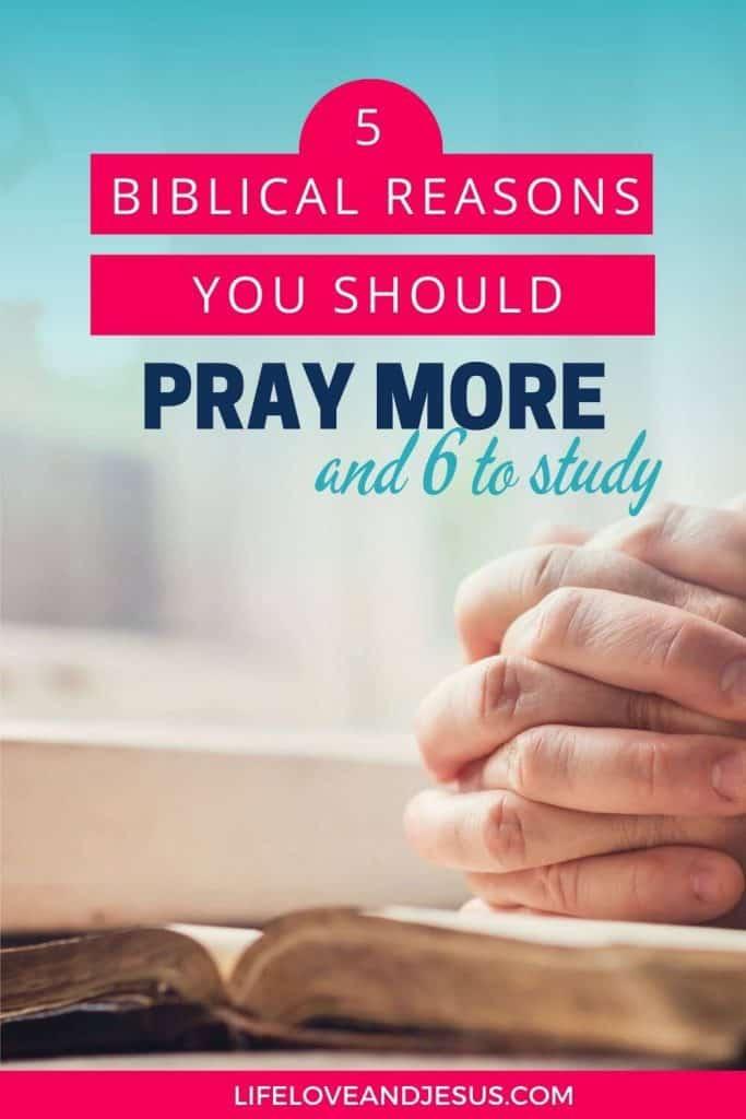 biblical reasons to pray