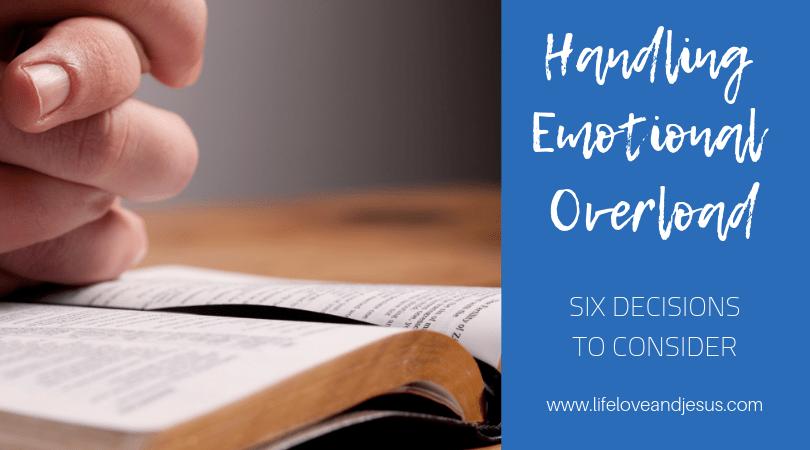 Handling emotional overload