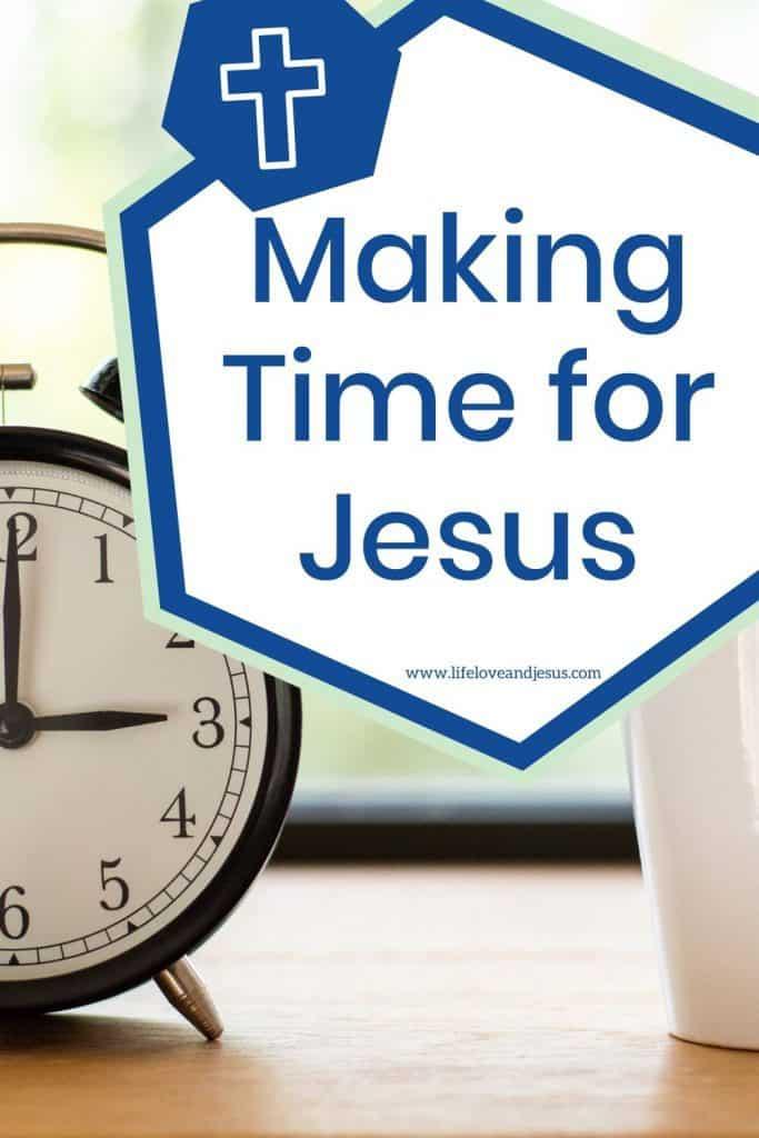 make time for God