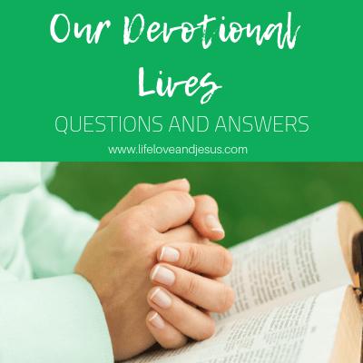 our devotional lives