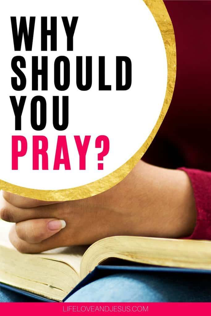 why should you pray