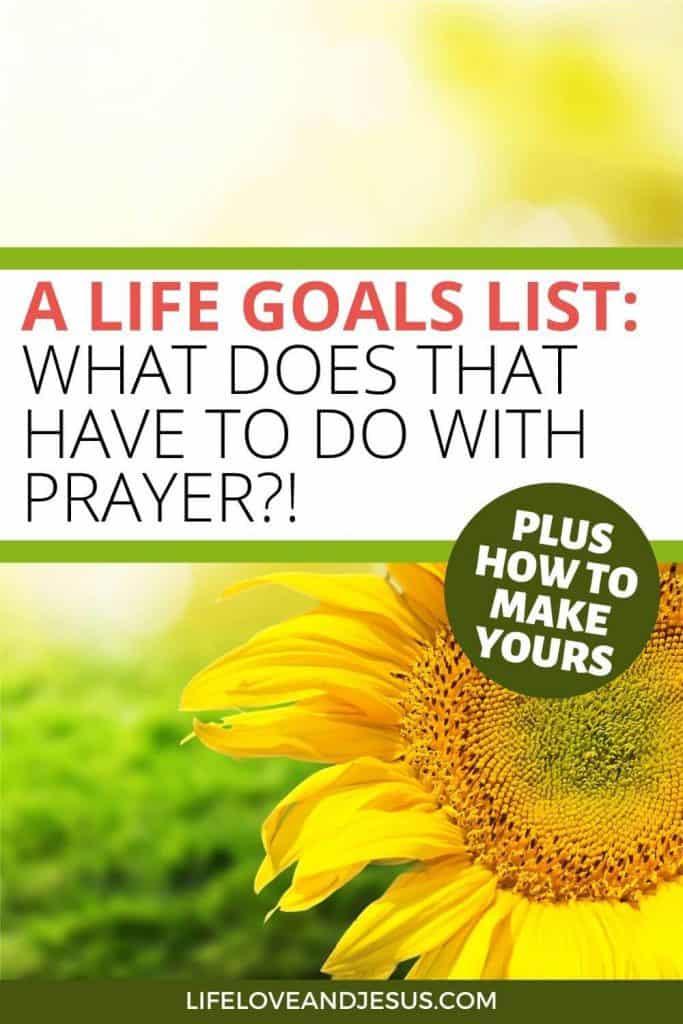 a life goals list and prayer