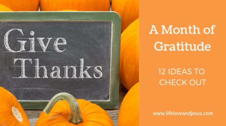 How to Have a Month of Gratitude