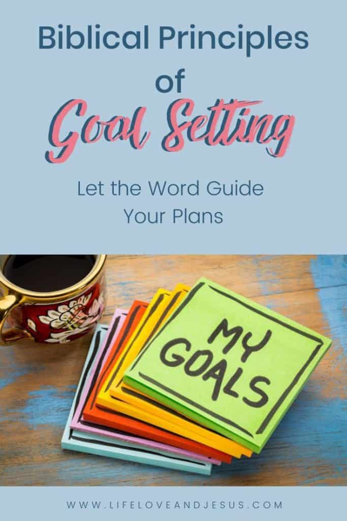 biblical principles of goal setting