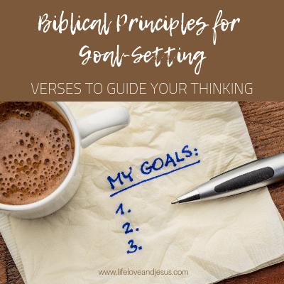 biblical principles of goal-setting