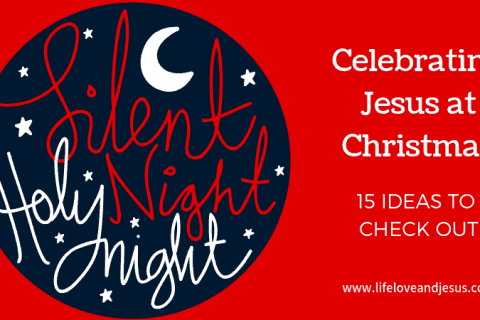 celebrating Jesus at Christmas