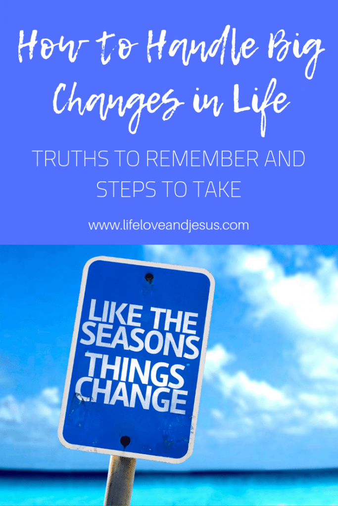 handling big changes in life