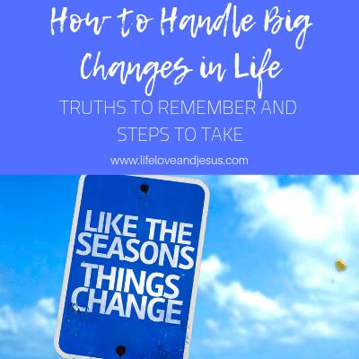 handling big changes in life
