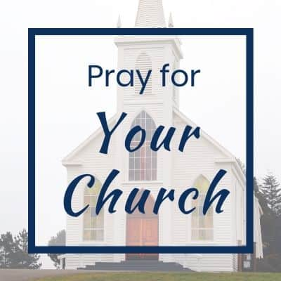 pray for your church