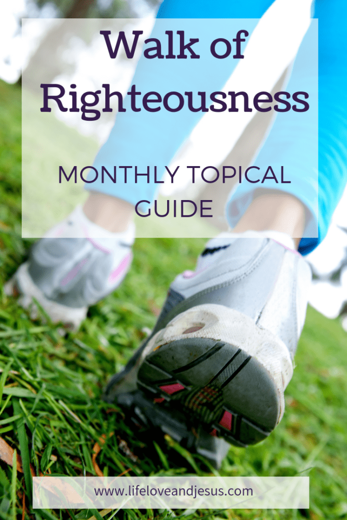 walk of righteousness