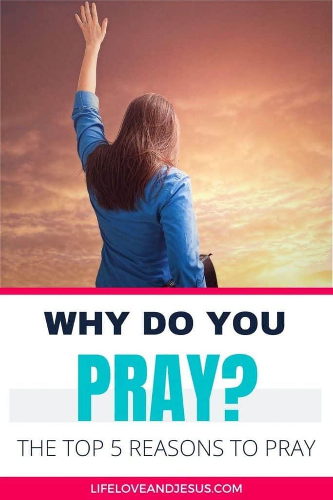 why do you pray